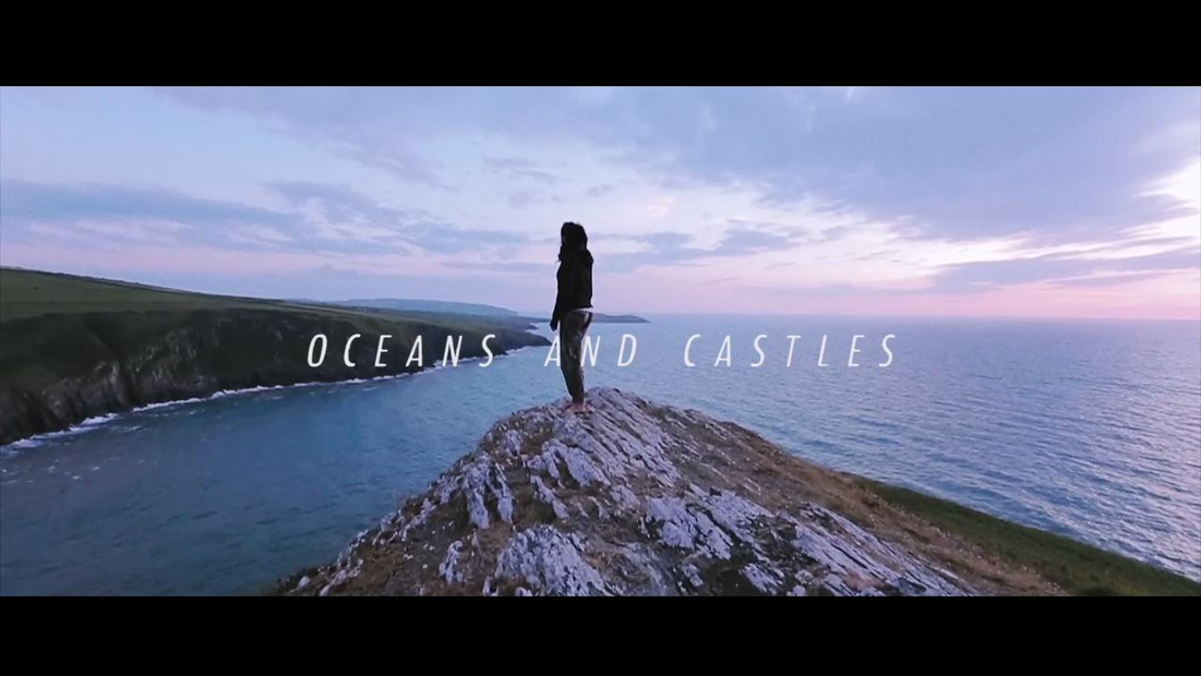 Oceans and Castles